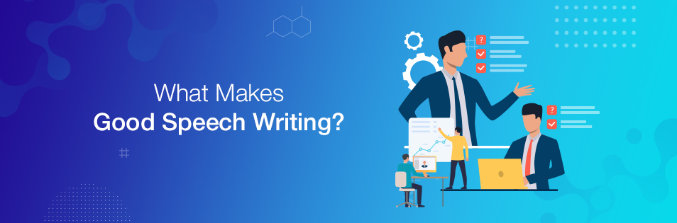 What Makes Good Speech Writing?