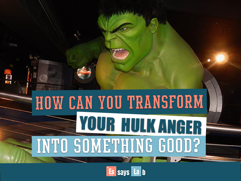 how-to-transform-your-anger-into-something-good